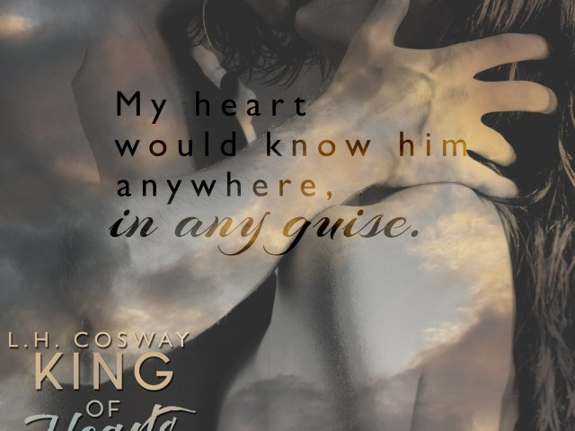HAPPY RELEASE DAY: King of Hearts by @LHCosway  #giveaway