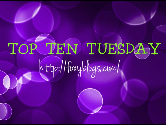 Top Ten Most Anticipated Releases {#30} #TopTenTuesday