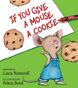 If You Give a Mouse a Cookie - Book