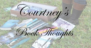 courtney's book thoughts