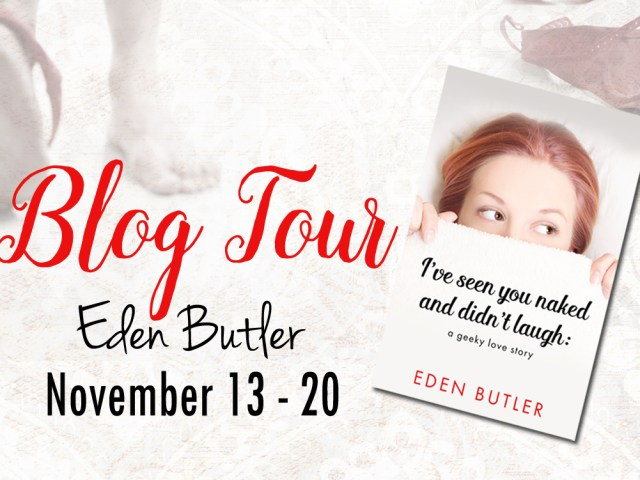 Happy Release: I'VE SEEN YOU NAKED AND DIDN'T LAUGH by @EdenButler_ + #giveaway