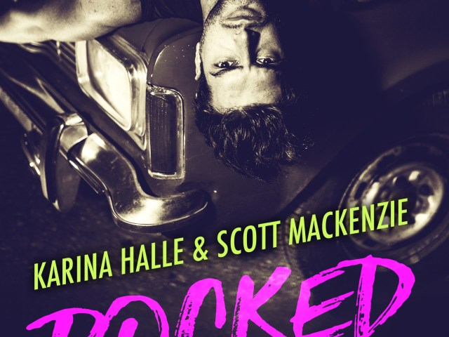 Cover Reveal ~ Rocked Up by @MetalBlonde & Scott MacKenzie