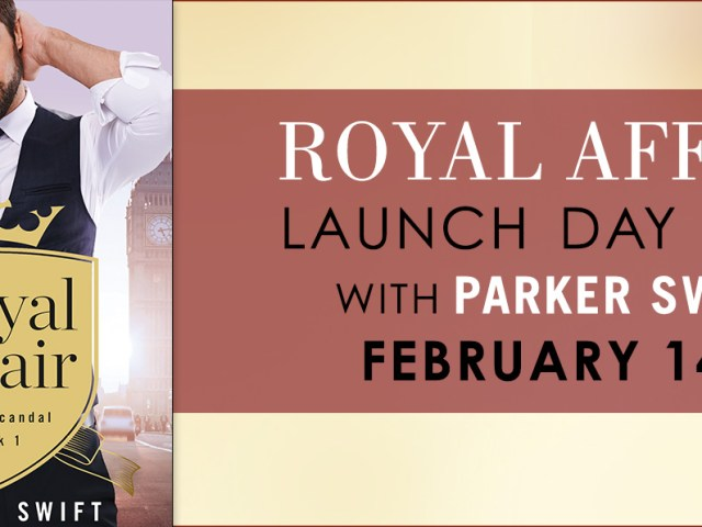 Happy Release Day~ ROYAL AFFAIR by @the_parkerswift + #giveaway