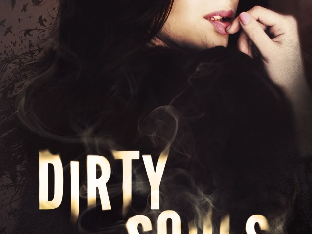 Cover Reveal ~ DIRTY SOULS by @MetalBlonde #WOW #Excited