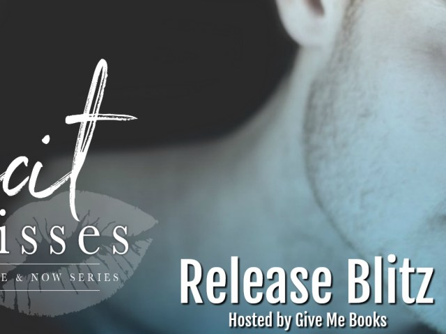 Happy Release Day: ILLICT KISSES by @KimBwrites / @givemebooksblog