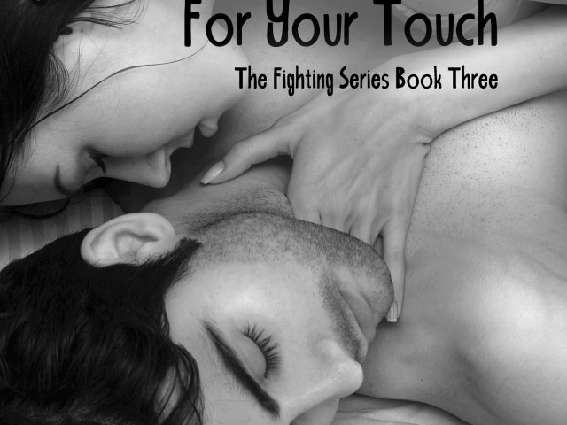 Cover Reveal: Fighting For Your Touch by @AuthorNikkiAsh | @EJBookPromos