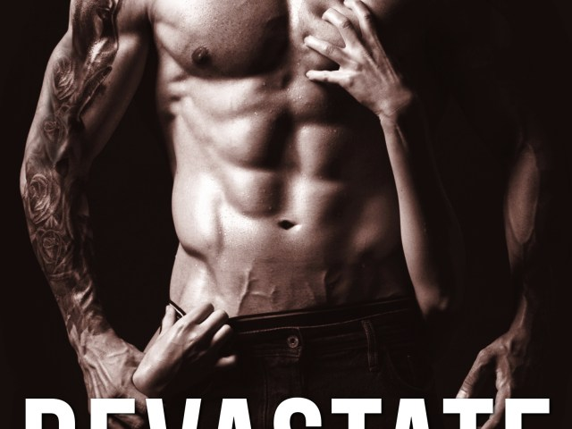 Cover Reveal ~ Devastate by Pam Godwin #sexy