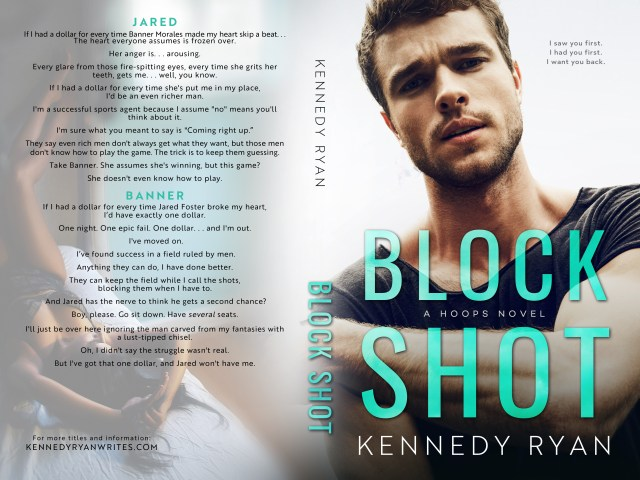 Coming Soon ~ BLOCK SHOT by Kennedy Ryan