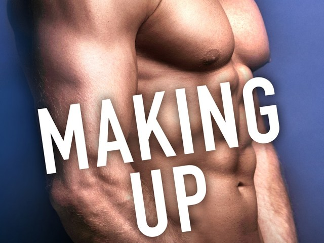 MAKING UP by Helena Hunt {read excerpt}