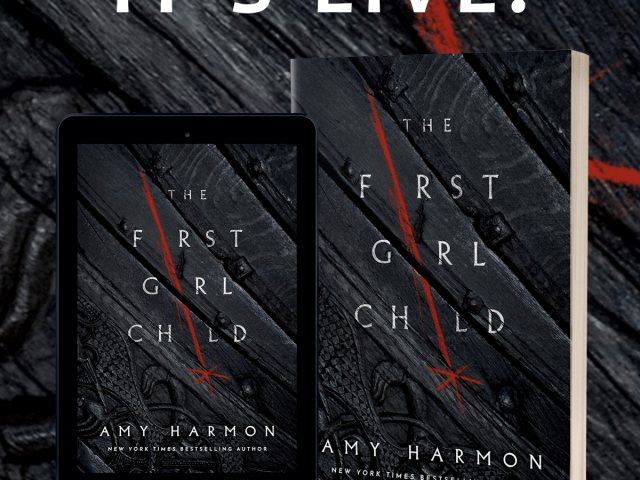 NOW AVAILABLE:  THE FIRST GIRL CHILD by AMY HARMON + #Giveaway