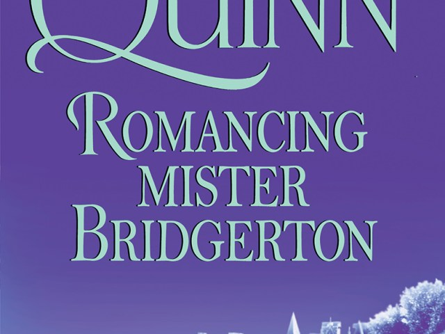Review: Romancing Mister Bridgerton by Julia Quinn