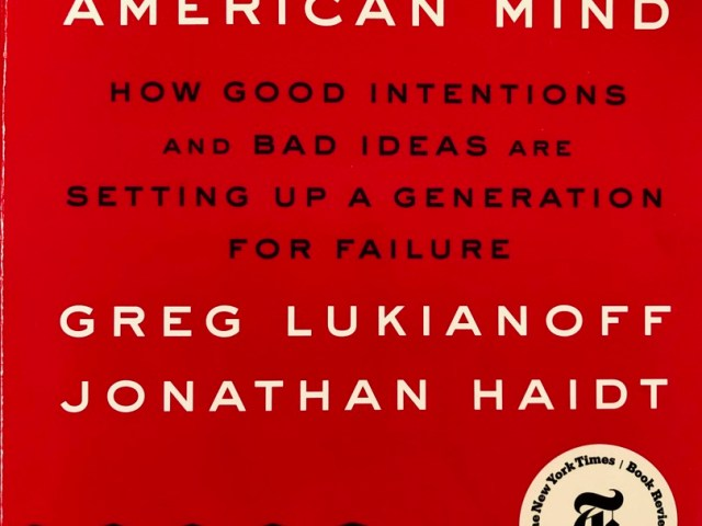 Review: The Coddling of the American Mind by Greg Lukianoff & Jonathan Haidt