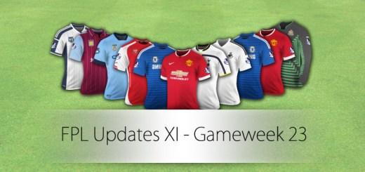 FPL Updates XI - Gameweek 23
