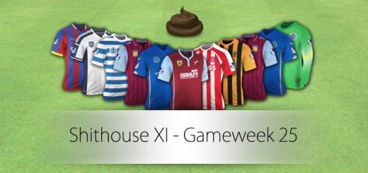Shithouse XI - Gameweek 25