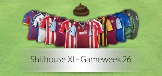 Shithouse XI - Gameweek 26