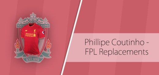Phillipe Coutinho FPL replacements