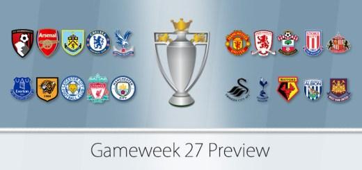 Gameweek 27 Preview