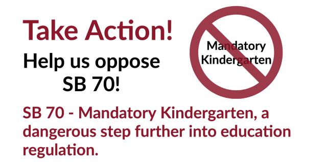 Oppose SB 70 Mandatory Kindergarten