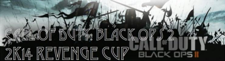 """CoD:BO2:まだまだ人気!""""BO2 2K14 Revenge Cup""""が開催決定!"""