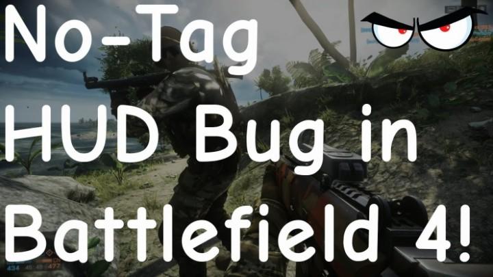 Battlefield 4 味方のタグが見えなくなるバグが発覚