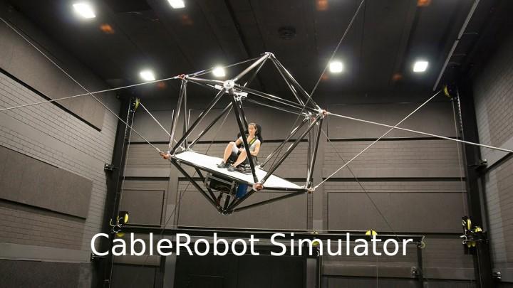 大規模シミュレーター「ケーブルロボット・シミュレーター」誕生、ゲーマー達が熱視線