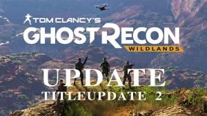 GRW:『ゴーストリコン ワイルドランズ』の最新アップデート「タイトルアップデート2」パッチノート公開