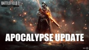 BF1:アポカリプス・アップデート配信、DLC「Apocalypse」や複数のバグ修正