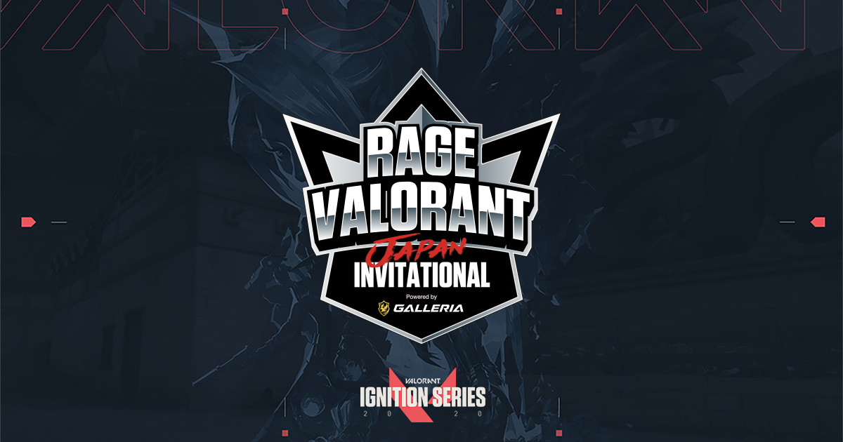 RAGE VALORANT Japan Invitational