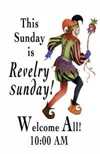 December 8 – Revelry Sunday