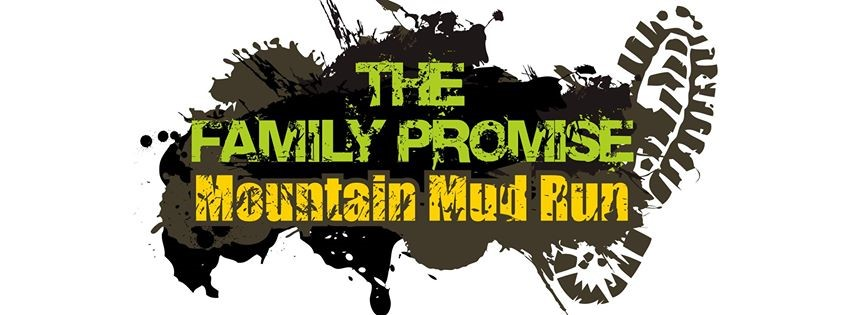 Family Promise Mountain Mud Run 2015 – Get Muddy For A Good Reason!