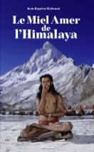 Le Miel Amer de l'Himalaya