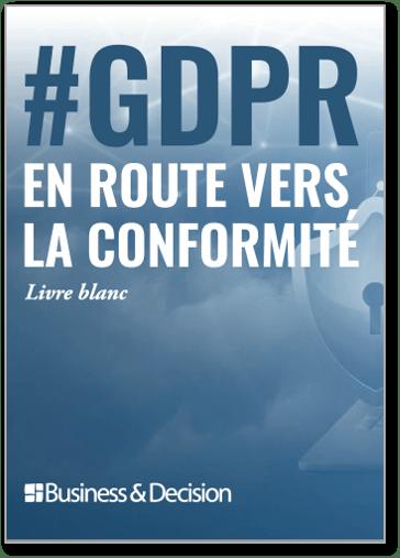 Couverture du Livre Blanc GDPR en route vers la conformité