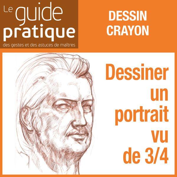 Dessiner Un Portrait Vu De 3 4 Les Reperes D Un Visage Crayons Guide Pratique Numerique