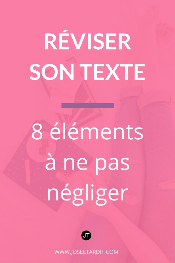 Réviser son texte soi-même : 8 éléments à vérifier avant de publier