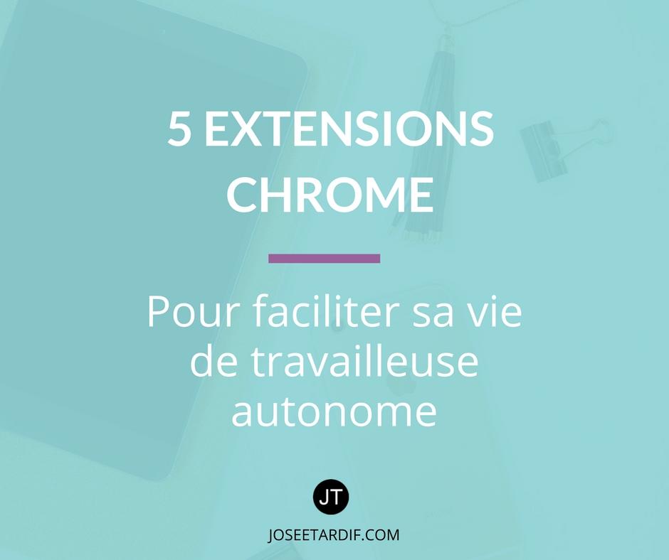 Extensions Chrome pour travail autonome-F