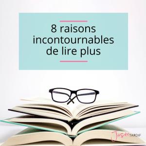 8 raisons incontournables de lire plus