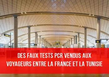 Des faux tests PCR vendus aux voyageurs entre la France et la Tunisie