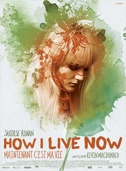 How I Live Now (Maintenant c'est ma vie) : Affiche