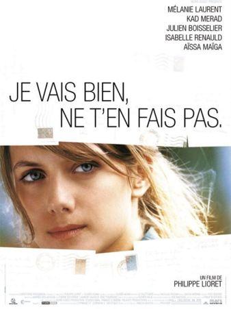Je vais bien, ne t'en fais pas : affiche Mélanie Laurent, Philippe Lioret