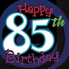 85th birthday