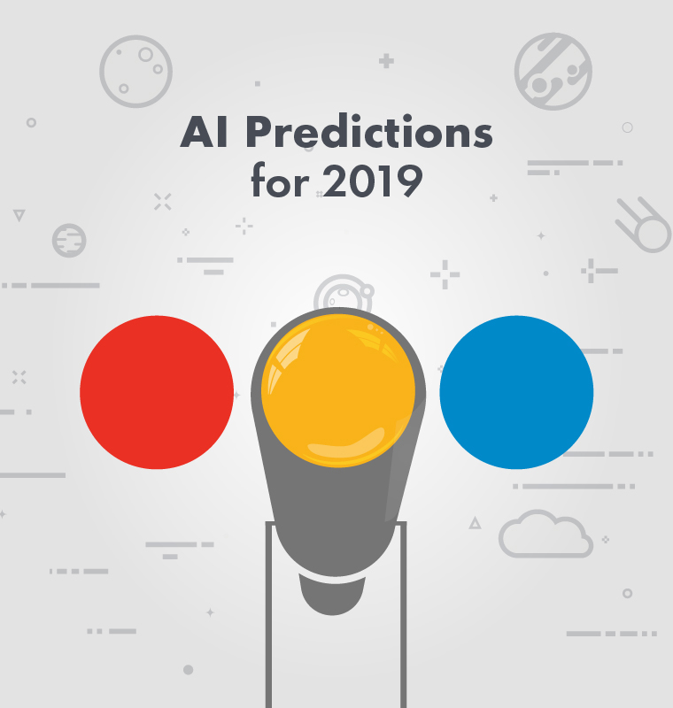 AI Predictions For 2019