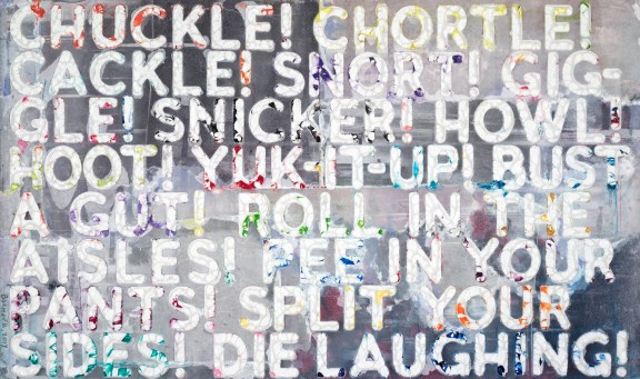 Multicolored mono print with synonyms for chuckle in streaked lettering