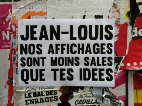 Jean-Louis nos affichages sont moins sales que tes idees-affiche-besancon-2013