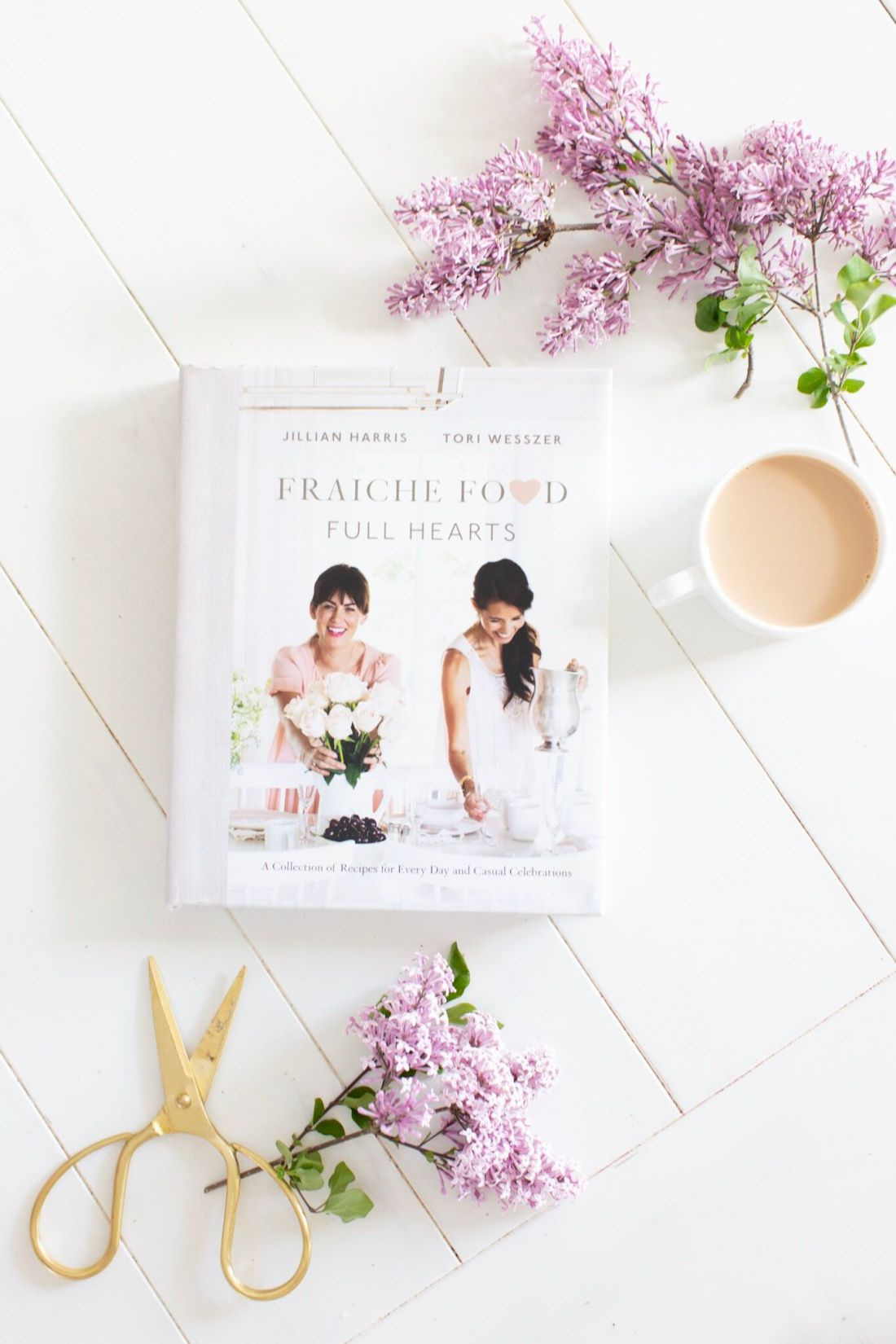 Fraiche Food, Full Hearts Cookbook by Jillian Harris and Tori Wesszer
