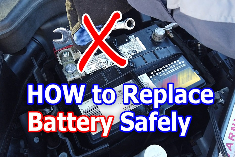Blog_Cars_How to change Car battery SAFELY - Which wire to disconnect first. Plus don't lose memory settings