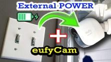 DIY eufy External Power install - Wire free Security Camera charging 24x7 - How-to guide: eufy Cam E