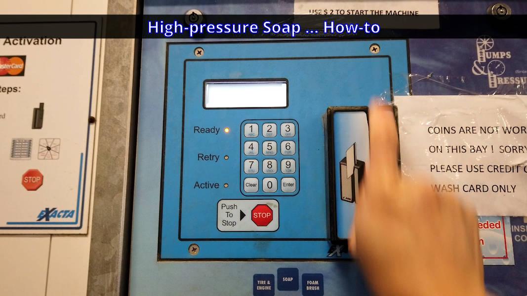 Self-serve car wash control panel credit card payment