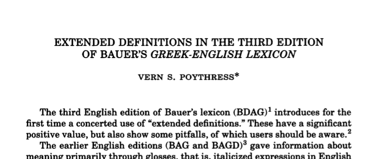 Extended Definitions in the Third Edition of Bauer's Greek-English Lexicon