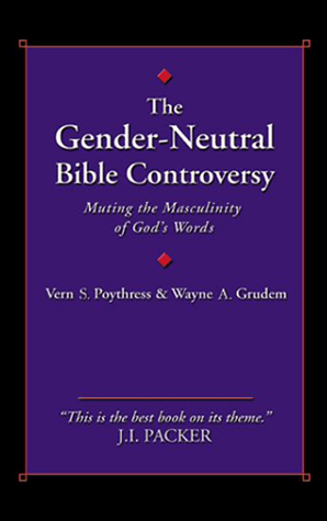 The Gender-Neutral Bible Controversy