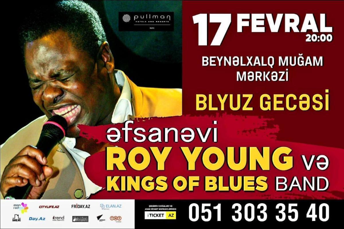 """Beynəlxalq Muğam Mərkəzində əfsanəvi Roy Young """"King of Blues"""" qrupu ilə çıxış edəcək"""